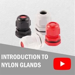 Nylon Gland Introduction